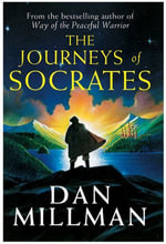 The Journeys of Socrates : An Adventure - Dan Millman