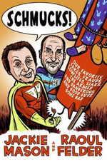 Schmucks! : Our Favorite Fakes, Frauds, Lowlifes, and Liars - Jackie Mason