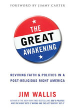 The Great Awakening : Seven Ways to Change the World - Jim Wallis