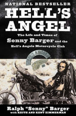 Hell's Angel : The Autobiography Of Sonny Barger - Sonny Barger