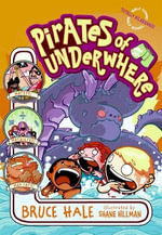 Pirates of Underwhere : Underwhere - Bruce Hale