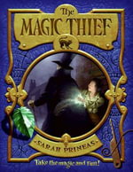 The Magic Thief - Sarah Prineas