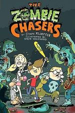 The Zombie Chasers - John Kloepfer