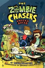 The Zombie Chasers #2 : Undead Ahead - John Kloepfer