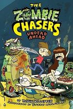 Zombie Chasers : Undead Ahead No. 2 - John Kloepfer