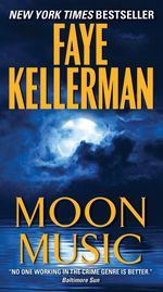 Moon Music : A Novel - Faye Kellerman