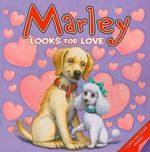 Marley Looks for Love - John Grogan
