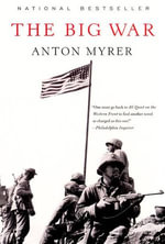 The Big War - Anton Myrer