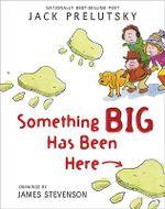 Something Big Has Been Here - Jack Prelutsky