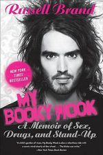 My Booky Wook : A Memoir of Sex, Drugs, and Stand-Up - Russell Brand