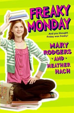 Freaky Monday - Mary Rodgers