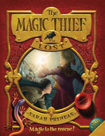 The Magic Thief: Lost : Book Two - Sarah Prineas