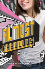 Almost Fabulous - Michelle Radford