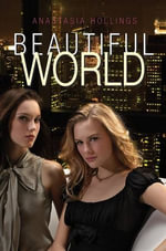 Beautiful World - Anastasia Hollings