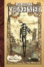 Gris Grimly's Frankenstein - Mary Shelley