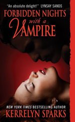 Forbidden Nights With a Vampire : Love at Stake - Kerrelyn Sparks
