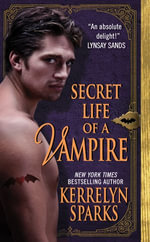 Secret Life of a Vampire : Love at Stake - Kerrelyn Sparks