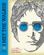 I Met the Walrus : How One Day with John Lennon Changed My Life Forever - Mr. Jerry Levitan