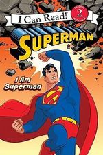 I am Superman : I Am Superman - Michael Teitelbaum