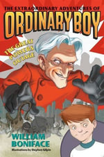 Extraordinary Adventures of Ordinary Boy, Book 3 : The Great Powers Outage - William Boniface