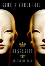 Obsession : An Erotic Tale - Gloria Vanderbilt