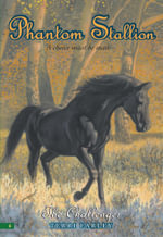 Phantom Stallion #6 : The Challenger - Terri Farley
