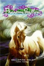 Phantom Stallion : Wild Horse Island #11: Galloping Gold - Terri Farley