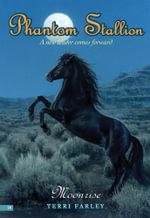 Phantom Stallion #14 : Moonrise - Terri Farley