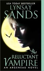 The Reluctant Vampire : Argeneau Vampire Novel : Book 15 - Lynsay Sands