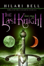 The Last Knight - Hilari Bell