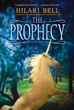The Prophecy - Hilari Bell