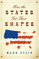 How the States Got Their Shapes - Mr. Mark Stein