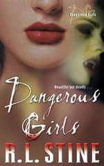 Dangerous Girls - R.L. Stine