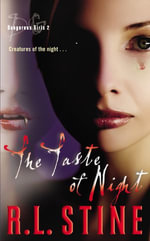 Dangerous Girls #2 : The Taste of Night - R.L. Stine