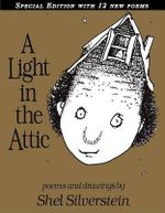 A Light in the Attic : Special Edition - Shel Silverstein