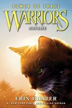 Warriors : Power of Three #6: Sunrise - Erin Hunter