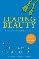 Leaping Beauty - Gregory Maguire