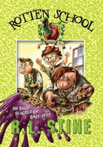 Rotten School #1 : The Big Blueberry Barf-Off! - R.L. Stine