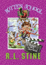 Rotten School #11 : Punk'd and Skunked - R.L. Stine