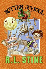 Rotten School #14 : Night of the Creepy Things - R.L. Stine