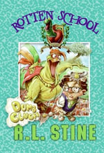 Rotten School #16 : Dumb Clucks - R.L. Stine