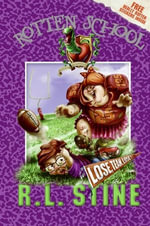 Rotten School #4 : Lose, Team, Lose! - R.L. Stine