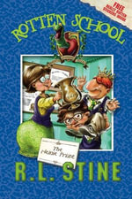 Rotten School #6 : The Heinie Prize - R.L. Stine