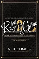 Rules of the Game : The Stylelife Challenge, the Routines Collection and the Style Diaries - Neil Strauss