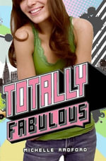 Totally Fabulous - Michelle Radford