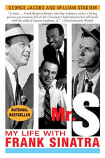 Mr. S : My Life with Frank Sinatra - George Jacobs