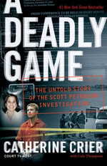 A Deadly Game - Catherine Crier