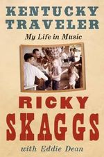 Kentucky Traveler - Ricky Skaggs