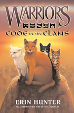 Warriors : Code of the Clans - Erin Hunter