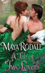 A Tale of Two Lovers : Writing Girls - Maya Rodale